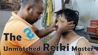 Reiki Master Unmatched Energy Head Massage