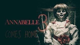 [Phim Annabelle phần 3] ''  ANNABELLE TRỞ VỀ 2019 '' Bản Full Hd chiếu rạp