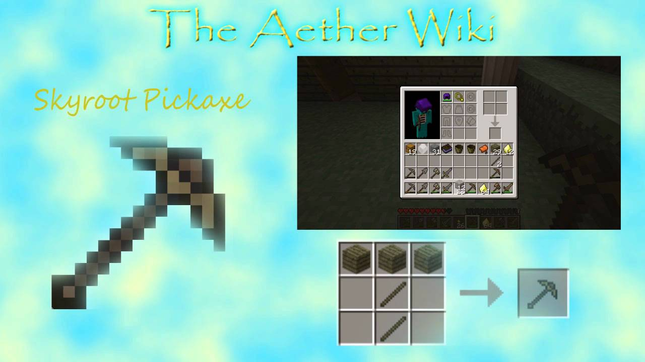 The Aether Wiki - Episode 12 - Skyroot Pickaxe