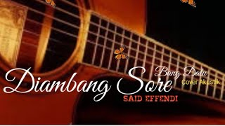 Diambang sore-Acoustik classic-Lagu melayu enak didengar (Cover bang Datu)
