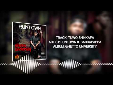 Tuwo Shinkafa (Official Audio) - Runtown ft. Barbapappa | Ghetto University