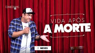 Z Neves - Vida Aps a Morte Comedians Comedy Club