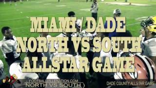 Highschool All Star Game Miami Dade North vs South