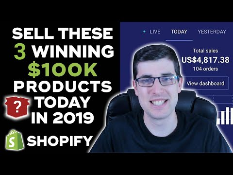 SELL These 3 WINNING $100,000 Products NOW Part 3 | Shopify Dropshipping 2019 thumbnail