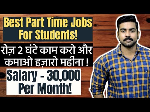 Best Part Time Jobs for Students Without Investment | Top 11 Part Time Jobs 2019 | Work from Home.