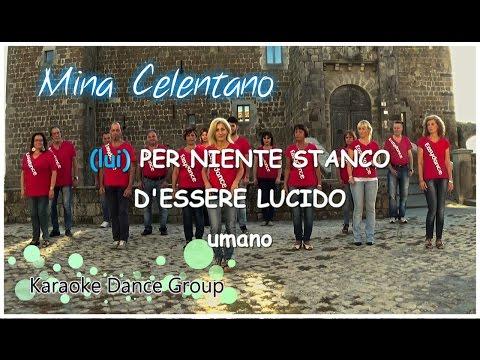 Mina-Celentano - A UN PASSO DA TE  | Dance - Ballo di Gruppo Mix -Vers. Karaoke | Midley Totem Mario