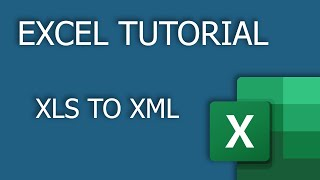 Convert XLS to XML (Excel to XML) - 2020