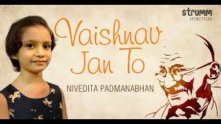Vaishnav Jan To I Nivedita Padmanabhan I Narsinh Mehta I Gandhiji's favourite Bhajan