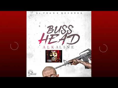 Alkaline - Buss Head (Tommy Lee Sparta/popcaan Diss) Official Audio