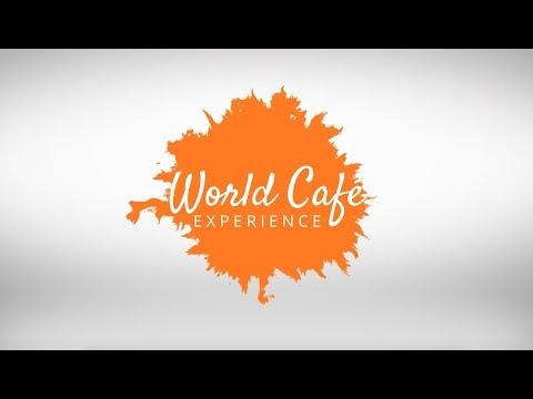 The World Café Experience