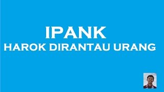 Video Lirik Harok Dirantau Urang I Ipank I Lagu Minang download MP3, 3GP, MP4, WEBM, AVI, FLV Agustus 2018