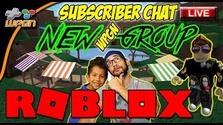 🔥 ROBLOX LIVE Stream NOW 💙 - NEW WPGN Group - Subscriber Chat and Play (12-12-17)