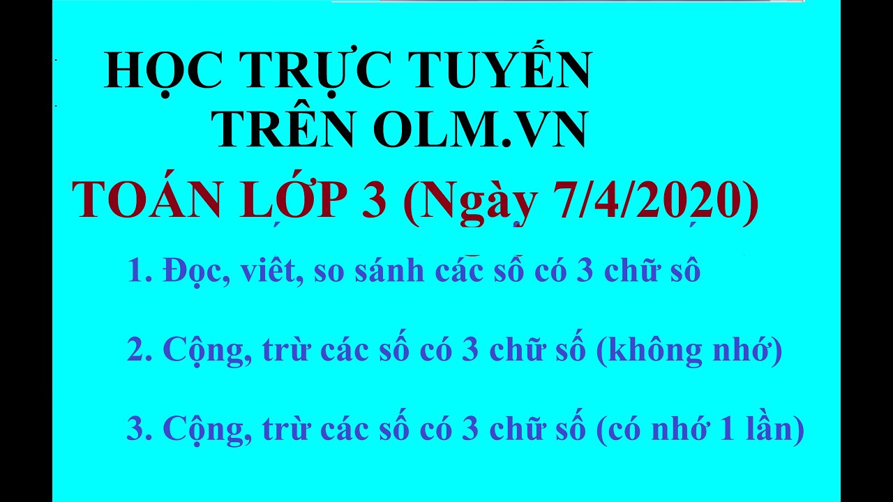 #TuHocTaiNha #HocTrucTuyen HỌC TRỰC TUYẾN TRÊN OLM - TOÁN LỚP 3 - NGÀY 7/4/2020