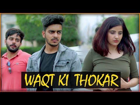 WAQT KI THOKAR || Rachit Rojha