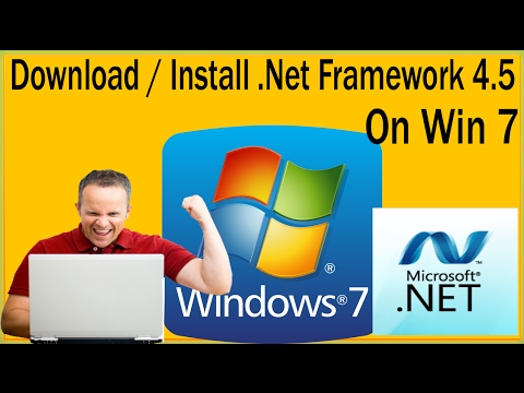 How To Download Install Net Framework 4 5 On Windows 7 Net