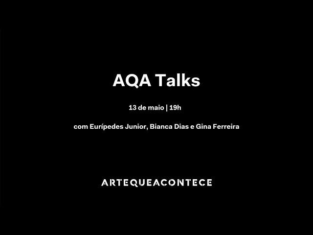AQA Talks: Arte e terapia: experiências de ontem e aprendizados para hoje
