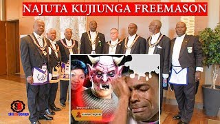 NAJUTA KUJIUNGA FREEMASON/ILLUMINATI(asimulia alivyojiunga freemason)
