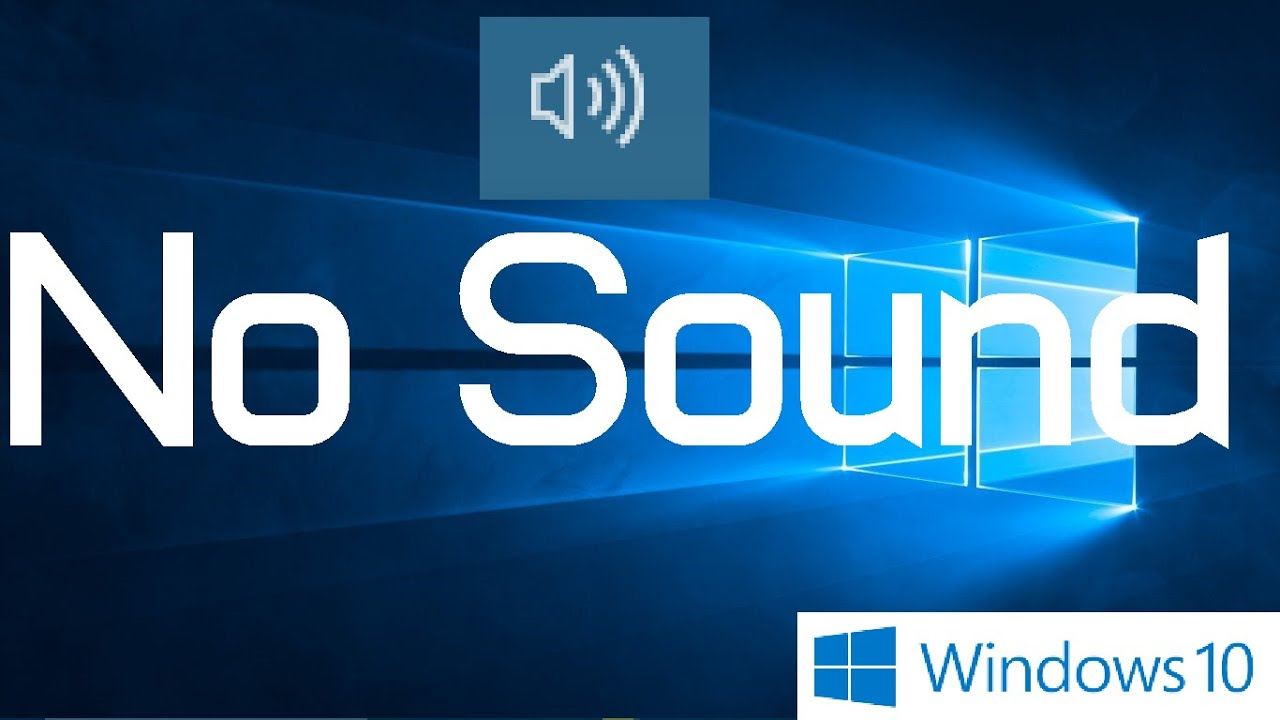 no sound from speakers windows 10