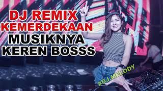 DJ Kemerdekaan Indonesia 17 Agustus 1945 Selamat Hut RI KE 74 DJ Remix 2019 MOX ELITE