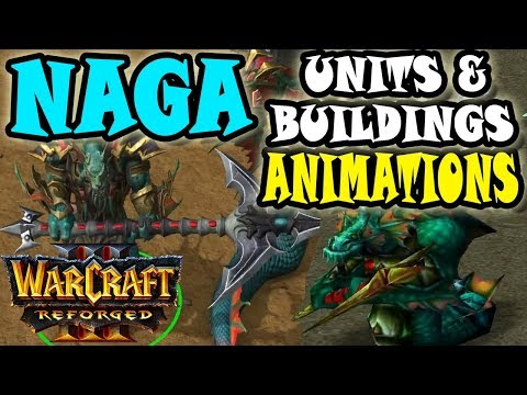 Warcraft 3 Reforged New Naga Models Buildings Animation