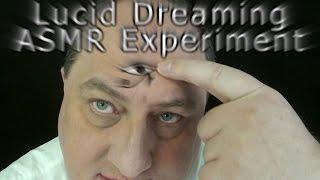 Lucid Dreaming Exercise ASMR Binaural Whisper 1