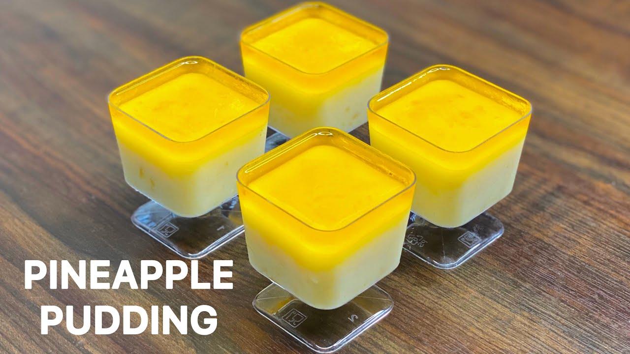 Pineapple Pudding Recipe in 10 Minutes   Pineapple Pudding Dessert Recipe   Eggless Dessert