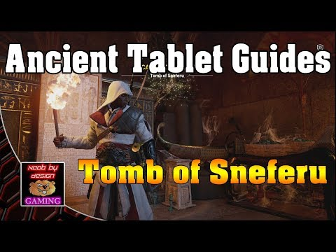 Assassins Creed Origins - Tomb of Sneferu - Ancient Tablet Locations