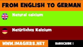 DEUTSCH   ENGLISCH  = Natürliches Kalzium