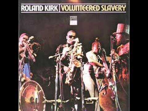 Rahshaan Roland Kirk - Spirits Up Above