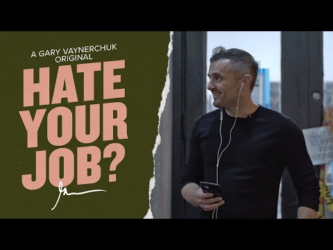 85% Of People Hate Their Jobs. If You're One Of Them, Watch This. | Gary Vaynerchuk Original Film