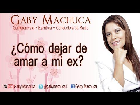 ¿Cómo dejar de amar a mi ex? con Gaby Machuca