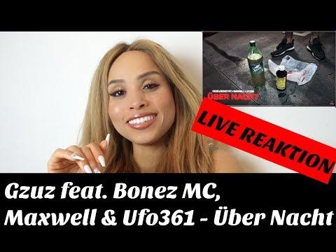 Gzuz Feat. Bonez MC, Maxwell & Ufo361 - Über Nacht (live Reaktion) | Jennyfromtheblog