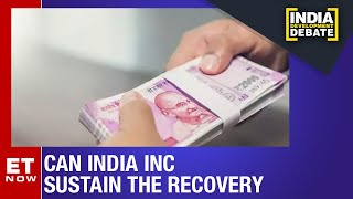 India INC Q2 gives hope of recovery | India Development Debate