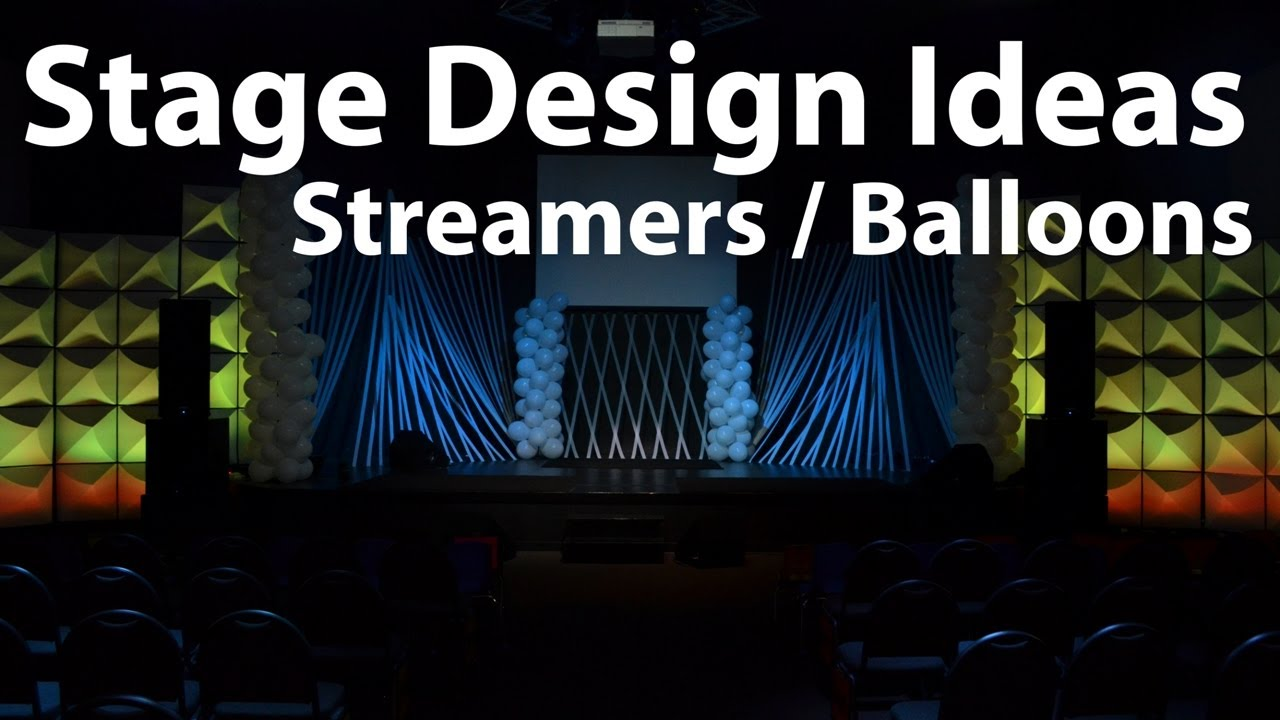 Church Stage Design Ideas : Streamers And Balloons
