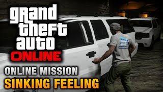 GTA Online - Mission - Sinking Feeling [Hard Difficulty]