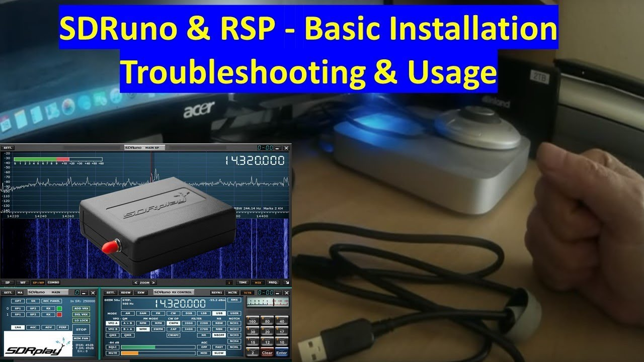 SDRuno and RSP - Basic installation, troubleshooting and usage