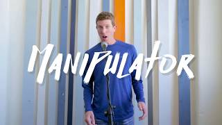Manipulator: Meet Your New Voice