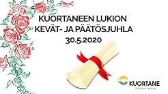 Kuortaneen lukion kevät- ja päätösjuhla 30.5.2020