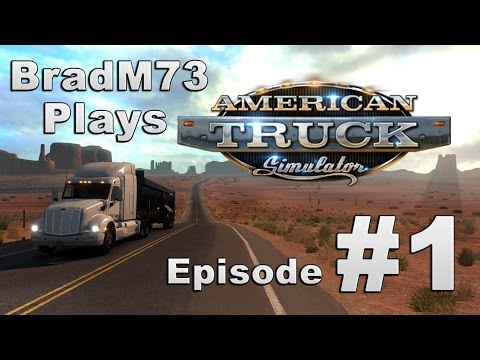 American Truck Simulator - Episode 1 - Los Angeles to Vegas!!