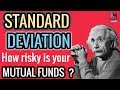 Standard Deviation in Mutual Funds | How Risky is your Mutual Fund |Calculate Risk in Mutual Fund ?