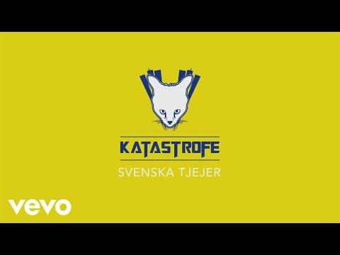 Katastrofe - Svenska Tjejer (Lyric Video)