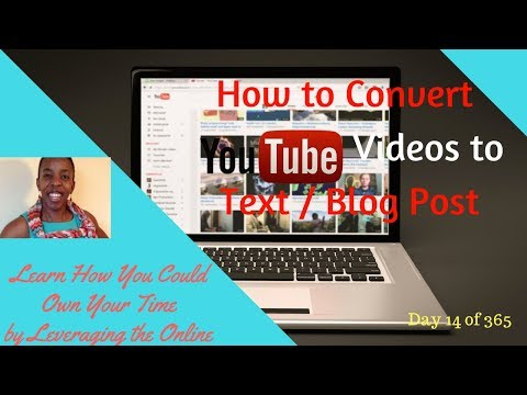 How to Convert Youtube Videos to Text | 3 Easy & Free Ways to Transcribe Your Videos to Text 2017