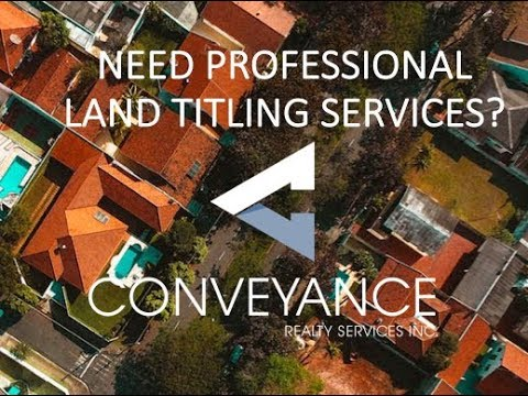 Title Transfer in the Philippines - The BEST Service Company Conveyance Realty Services