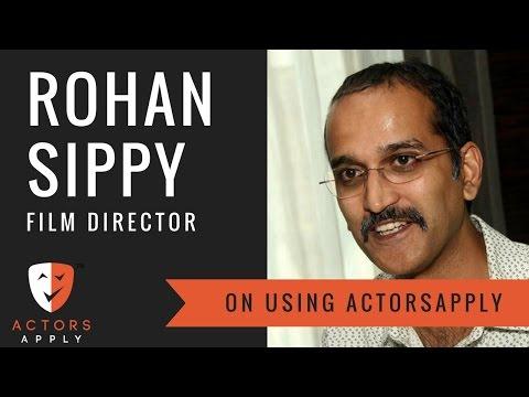 Rohan Sippy on Casting Actors using ActorsApply.com