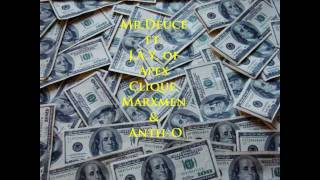 Get Money (Remix) Mr.Deuce ft. J.A.Y. of Apex Clique, Marxmen & Anth-O