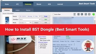 Step by step : Install BST Dongle (Best Smart Tools) and factory Rest Samsung Devices