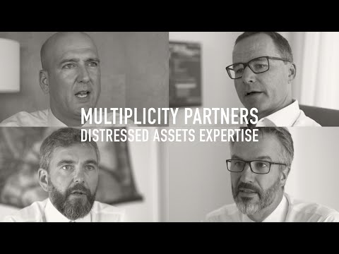 Multiplicity's distressed assets expertise