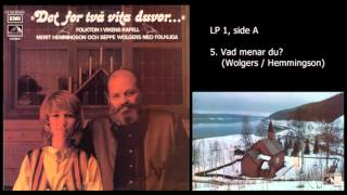 Det for två vita duvor... - LP 1, side A, spor 5