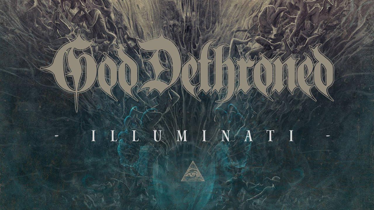 "God Dethroned ""Illuminati"" (FULL ALBUM)"