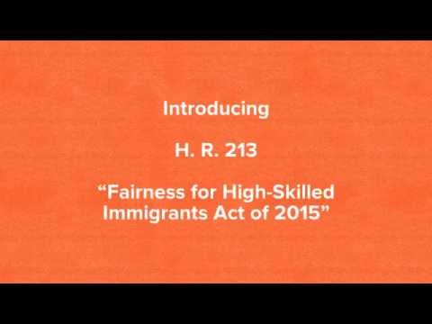 """H.  R.  213 """"Fairness for High-Skilled Immigrants Act of 2015"""""""